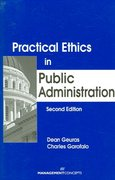 Practical Ethics in Public Administration 2nd Edition 9781567261615 1567261612