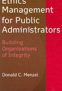 Ethics Management for Public Administrators 0 9780765618146 0765618141