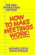 How to Make Meetings Work! 0 9780425138700 0425138704