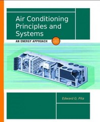 Air Conditioning Principles and Systems: An Energy Approach 4th edition 9780130928726 0130928720