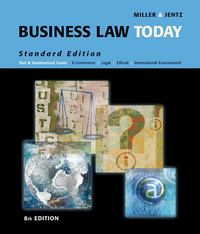 Business Law Today, Standard Edition 8th edition 9780324654554 0324654553