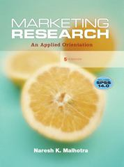 Marketing Research: An Applied Orientation and SPSS 14.0 Student CD 5th Edition 9780132221177 0132221179