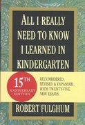 All I Really Need to Know I Learned in Kindergarten 15th Edition 9780345466396 034546639X