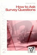 How to Ask Survey Questions 2nd edition 9780761925798 0761925791