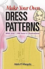 Make Your Own Dress Patterns 0 9780486452548 0486452549