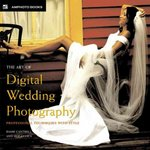 The Art of Digital Wedding Photography 0 9780817433246 0817433244