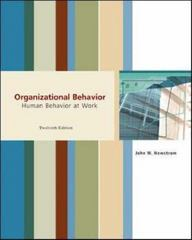 Organizational Behavior: Human Behavior at Work 12th edition 9780072875461 0072875461