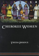 Cherokee Women 1st Edition 9780803287600 0803287607