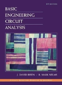 Basic Engineering Circuit Analysis 8th edition 9780471487289 0471487287