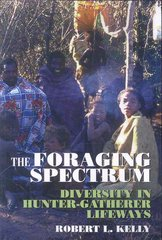 The Foraging Spectrum 1st Edition 9780975273883 0975273884