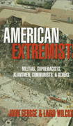 American Extremists 1st Edition 9781573920582 1573920584