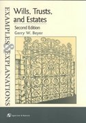 Wills, Trusts and Estates 2nd Edition 9780735524095 0735524092