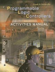 Activities Manual to accompany Programmable Logic Controllers 3rd edition 9780078298554 0078298555
