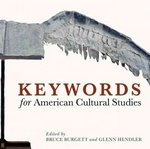 Keywords for American Cultural Studies 0 9780814799482 0814799485