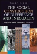 The Social Construction of Difference and Inequality 3rd Edition 9780072997569 0072997567