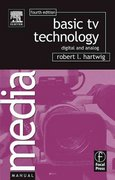 Basic TV Technology 4th edition 9780240807171 0240807170