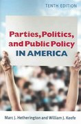 Parties, Politics, and Public Policy In America, 10th Edition 10th edition 9781933116792 193311679X