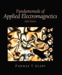 Fundamentals of Applied Electromagnetics 5th Edition 9780132413268 0132413264