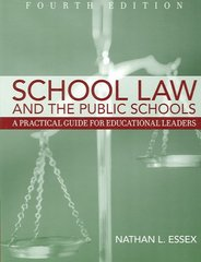 School Law and the Public Schools 4th edition 9780205508167 0205508162