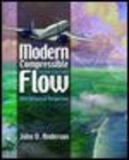 Modern Compressible Flow: With Historical Perspective 3rd Edition 9780072424430 0072424435