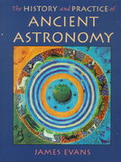 The History and Practice of Ancient Astronomy 0 9780195095395 0195095391