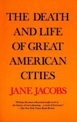 The Death and Life of Great American Cities 1st edition 9780679741954 067974195X