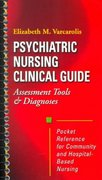 Psychiatric Nursing Clinical Guide 1st Edition 9780721683362 0721683363
