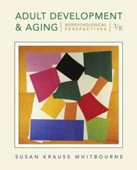Adult Development and Aging 3rd Edition 9780470118603 0470118601