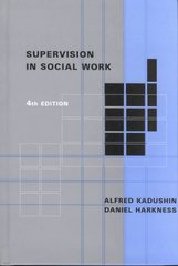 Supervision in Social Work 4th edition 9780231120944 023112094X