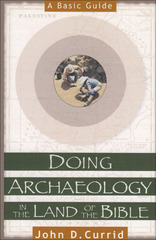Doing Archaeology in the Land of the Bible 1st Edition 9780801022135 0801022134