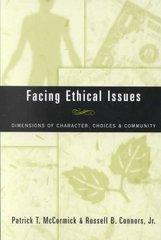 Facing Ethical Issues 1st Edition 9780809140770 0809140772