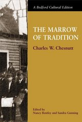The Marrow of Tradition 1st Edition 9780312194062 0312194064