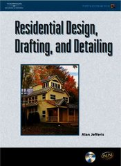 Residential Design, Drafting, and Detailing 1st edition 9781418012755 1418012750