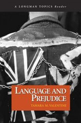Language and Prejudice (A Longman Topics Reader) 1st edition 9780321122360 0321122364