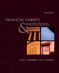 Financial Markets and Institutions 6th edition 9780321374219 0321374215