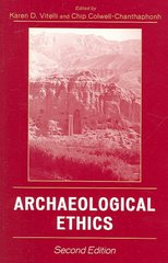 Archaeological Ethics 2nd Edition 9780759114432 0759114439