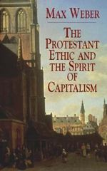 The Protestant Ethic and the Spirit of Capitalism 1st Edition 9780486427034 048642703X