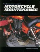 The Essential Guide to Motorcycle Maintenance 0 9781884313417 1884313418