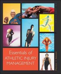 Essentials of Athletic Injury Management 6th Edition 9780072843675 0072843675
