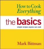 How to Cook Everything 1st edition 9780764567568 076456756X
