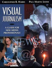 Visual Journalism 1st edition 9780205322596 020532259X