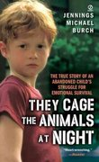They Cage the Animals at Night 1st Edition 9780451159410 0451159411