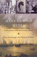 The Many-Headed Hydra 1st edition 9780807050071 0807050075