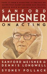 Sanford Meisner on Acting 1st Edition 9780394750590 0394750594