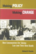 Making Policy Making Change 1st edition 9780787961794 0787961795