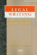 Legal Writing 4th Edition 9780735556560 0735556563