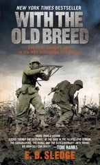With the Old Breed 1st Edition 9780891419198 0891419195