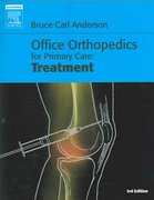 Office Orthopedics for Primary Care: Treatment 3rd Edition 9781416022060 1416022066