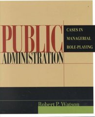 Public Administration 1st edition 9780321085528 0321085523