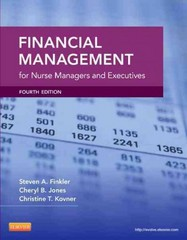 Financial Management for Nurse Managers and Executives 3rd edition 9781416033424 1416033424